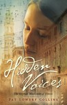 Hidden Voices by Pat Lowery Collins
