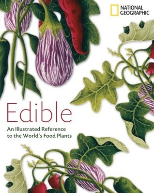 Edible by National Geographic Society