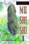Mushishi, Volume 1 by Yuki Urushibara