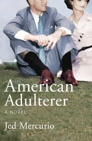 American Adulterer by Jed Mercurio