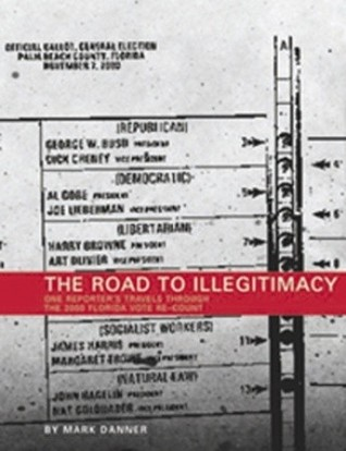 The Road to Illegitimacy by Mark Danner