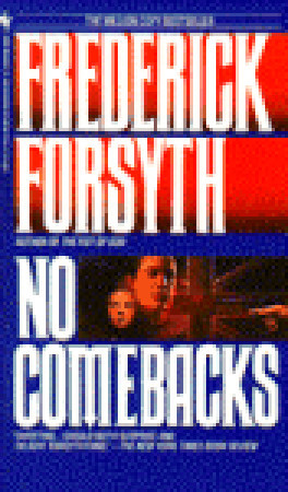 No Comebacks by Frederick Forsyth