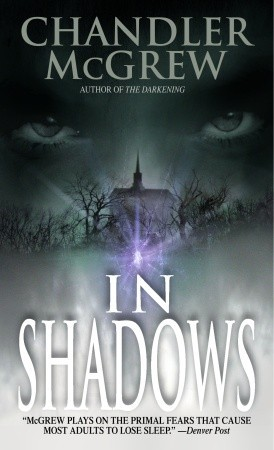 In Shadows by Chandler McGrew