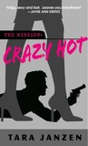 Crazy Hot (Steele Street, #1)