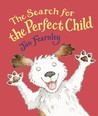 The Search for the Perfect Child
