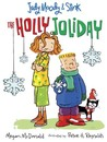The Holly Joliday (Judy Moody & Stink)