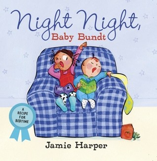 Night Night, Baby Bundt by Jamie Harper