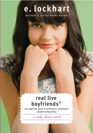 Real Live Boyfriends by E. Lockhart