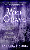 Wet Grave (Benjamin January, #6)