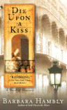 Die Upon a Kiss (Benjamin January, #5)