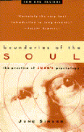Boundaries of the Soul by June K. Singer