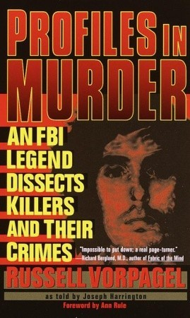Profiles in Murder by Russell Vorpagel
