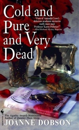 Cold and Pure and Very Dead by Joanne Dobson