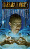 Mother of Winter (Darwath #4)
