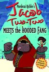 Jacob Two-Two Meets the Hooded Fang (Jacob Two-Two Adventures (Paperback))