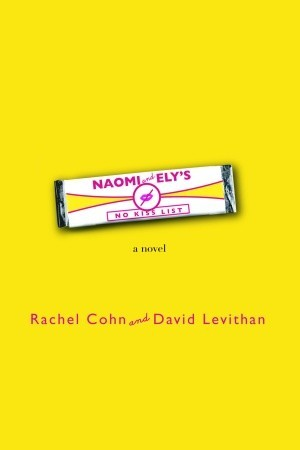 Naomi and Ely's No Kiss List by David Levithan