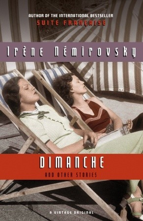 Dimanche and Other Stories by Irène Némirovsky