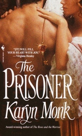 The Prisoner by Karyn Monk