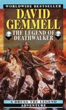 The Legend of Deathwalker (Drenai Saga, #7)