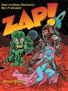 Zap!: How to Draw Fantastic Sci-Fi Comics