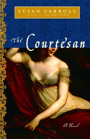 The Courtesan by Susan Carroll