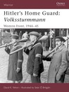 Hitler's Home Guard: Volkssturmman