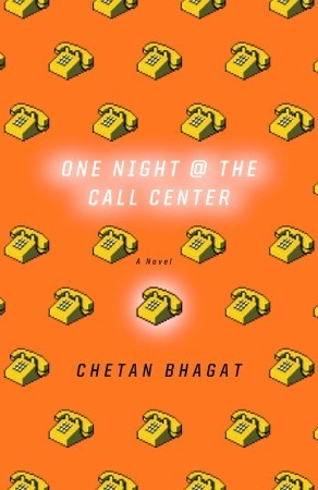 One Night at the Call Center by Chetan Bhagat