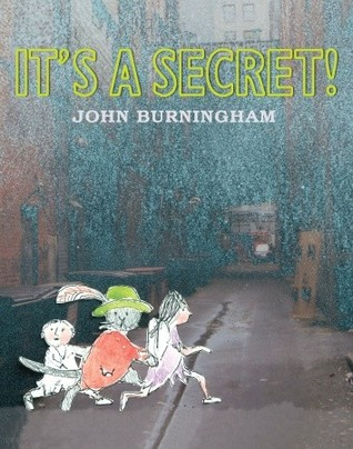 It's a Secret! by John Burningham