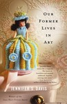 Our Former Lives in Art: Stories