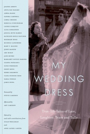 My Wedding Dress by Anne Laurel Carter