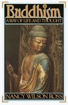 Buddhism: A Way of Life & Thought
