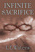 Infinite Sacrifice (Infinit...