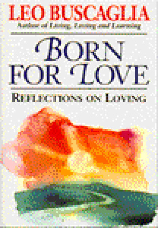Reflections on Loving by Leo Buscaglia