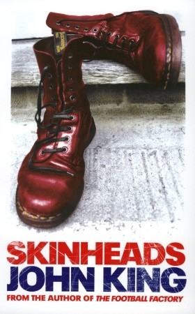 Skinheads by John King