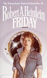 Friday by Robert A. Heinlein