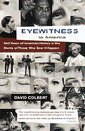 Eyewitness to America by David Colbert