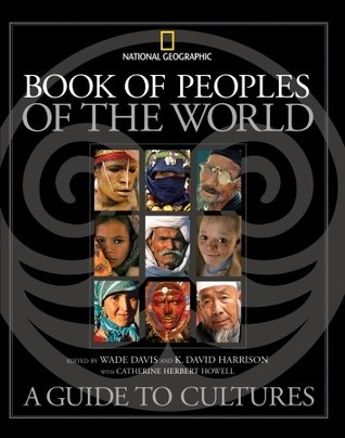 Book of Peoples of the World by Wade Davis