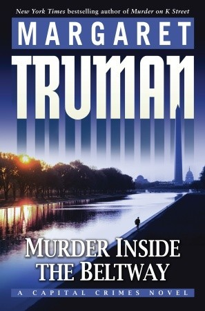 Murder Inside the Beltway (Capital Crimes, #24)