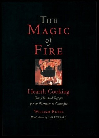 The Magic of Fire by William Rubel