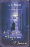 A Most Dangerous Woman (Sarah Tanner, #1)