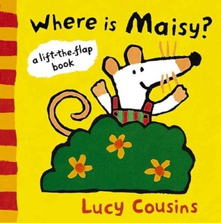 Where Is Maisy?: A Lift-the-Flap Book (Maisy)