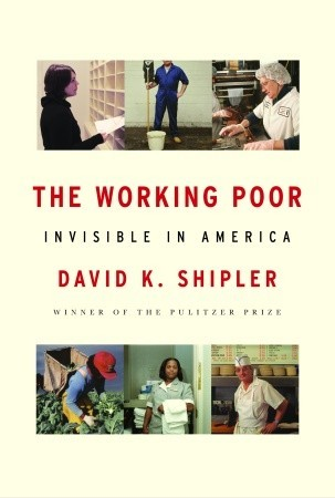 The Working Poor by David K. Shipler