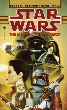 The Mandalorian Armor (Star Wars: The Bounty Hunter Wars, #1)
