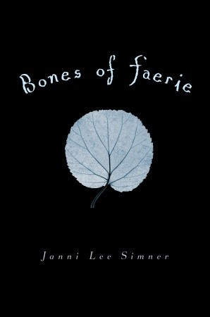 Book View: Bones of Faerie