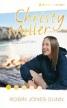 Christy Miller Collection, Vol. 3 by Robin Jones Gunn