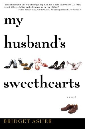 My Husband's Sweethearts by Bridget Asher
