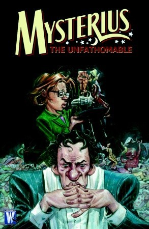 Mysterius the Unfathomable by Jeff Parker
