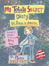 Polly Price's Totally Secret Diary: On Stage in America
