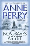 No Graves As Yet (World War One Series, #1)