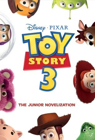 Toy Story 3 Junior Novelization by Walt Disney Company